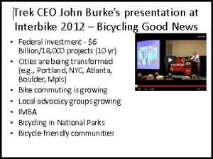 Outline - John Burke presentation at Interbike 2012