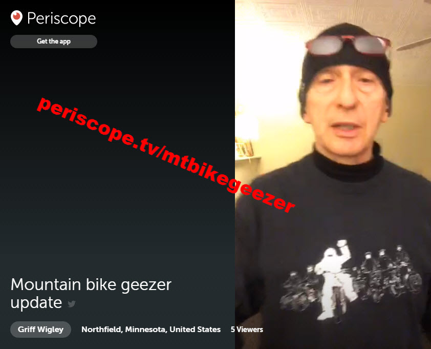Mountain Bike Geezer on Periscope - broadcast #1